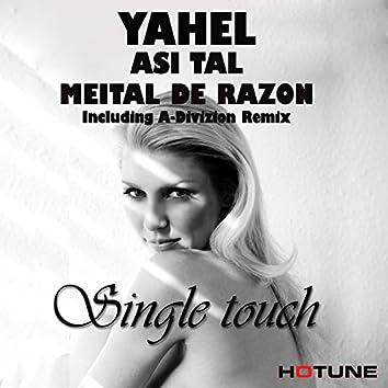 Single Touch (feat. Meital De Razon)