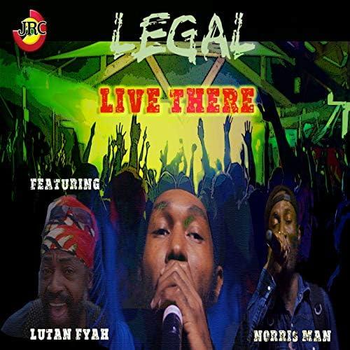 Legal feat. Lutan Fyah & Norris Man