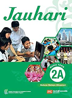 Malay Language Textbook 2A for Secondary Schools (MLSS) (Jauhari) (Express)