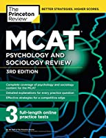 MCAT Psychology and Sociology Review, 3rd Edition: Complete Behavioral Sciences Content Review + Practice Tests (Graduate School Test Preparation)