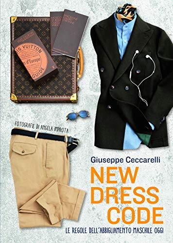 New dress code. Le regole dell'abbigliamento maschile oggi