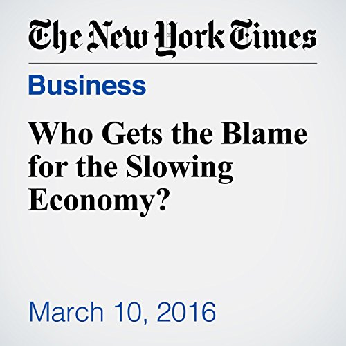 Who Gets the Blame for the Slowing Economy? audiobook cover art