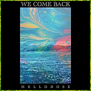 We Come Back