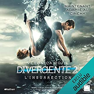 L'Insurrection     Divergente 2              De :                                                                                                                                 Veronica Roth                               Lu par :                                                                                                                                 Marine Royer                      Durée : 11 h et 19 min     87 notations     Global 4,3