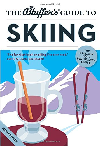 Download The Bluffer's Guide to Skiing (Bluffer's Guides)