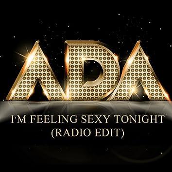I'm Feeling Sexy Tonight (Radio Edit)