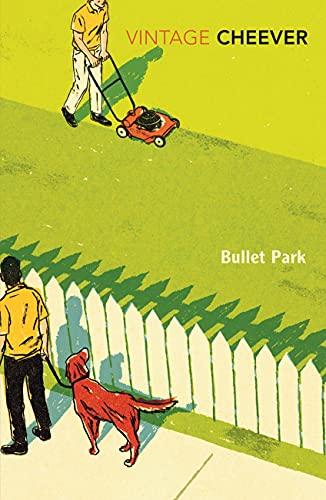 Bullet Park (Vintage Classics) (English Edition)