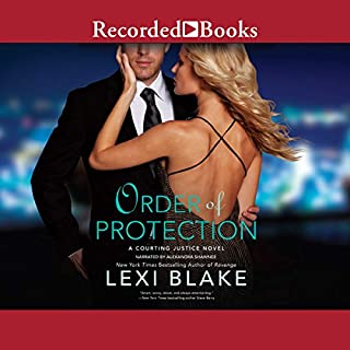 Order of Protection     Courting Justice Series, Book 1              Written by:                                                                                                                                 Lexi Blake                               Narrated by:                                                                                                                                 Alexandra Shawnee                      Length: 12 hrs and 6 mins     1 rating     Overall 3.0
