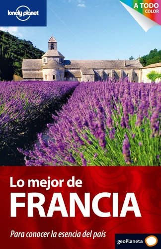 Lo mejor de Francia 1 (Guías Lo mejor de País Lonely Planet)