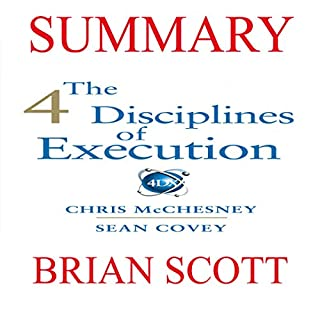 Summary of The 4 Disciplines of Execution: Achieving Your Wildly Important Goals audiobook cover art