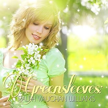 Greensleeves: Ralph Vaughan Williams