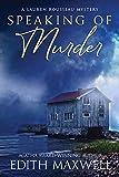Speaking of Murder (A Lauren Rousseau Mystery)