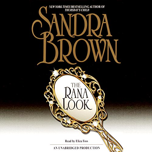 The Rana Look Audiobook By Sandra Brown cover art