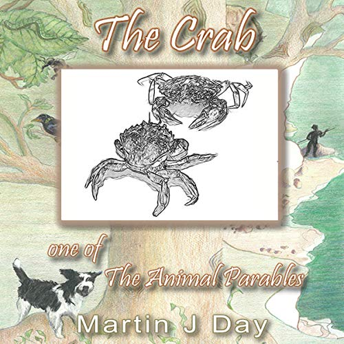The Crab: One of The Animal Parables cover art