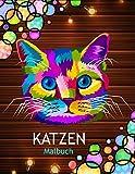 Katzen Malbuch: Ein Malbuch für Erwachsene mit niedlichen und verspielten Katzen- und Kätzchen-Designs zum Stressabbau und zur Entspannung