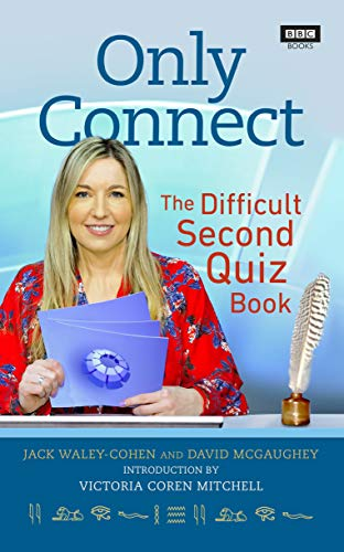 Only Connect: The Difficult Second Quiz Book English