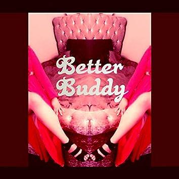Better Buddy
