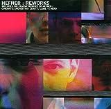 Reworks von Hefner