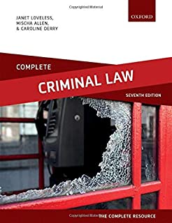 Complete Criminal Law: Text, Cases and Materials