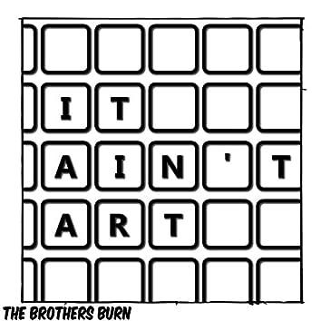 It Ain't Art