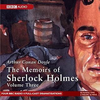 Memoirs of Sherlock Holmes, Volume 3 (Dramatised) cover art