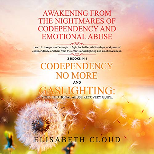Awakening from the Nightmares of Codependency and Emotional Abuse cover art
