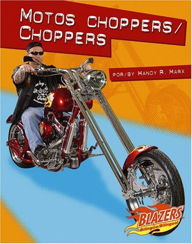Motos Choppers/ Choppers;Blazers Bilingual