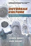 Outbreak Culture: The Ebola Crisis and the Next Epidemic - Pardis Sabeti