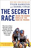 Image of The Secret Race: Inside the Hidden World of the Tour de France