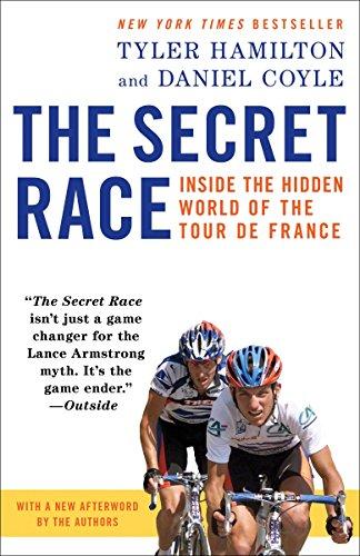Image of The Secret Race: Inside the Hidden World of the Tour de France