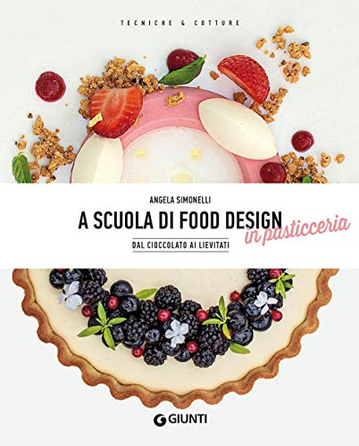 A scuola di food design in pasticceria. Dal cioccolato ai lievitati