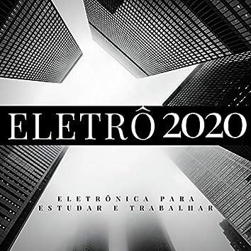 Eletrô 2020: Eletrônica para Estudar e Trabalhar com Energia 2020