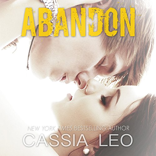 Abandon                   By:                                                                                                                                 Cassia Leo                               Narrated by:                                                                                                                                 Chris Patton                      Length: 5 hrs and 4 mins     50 ratings     Overall 4.5