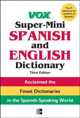 Vox Super-Mini Spanish and English Dictionary, 3rd Edition (Vox Dictionary) (English Edition)