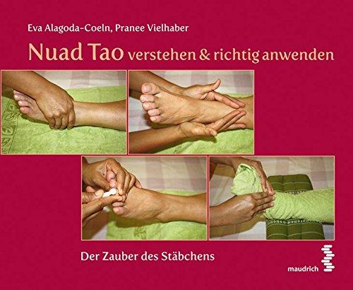 Nuad Tao verstehen & richtig anwenden: Der Zauber des Stäbchens