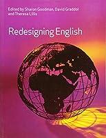 Redesigning English (Exploring the English Language)