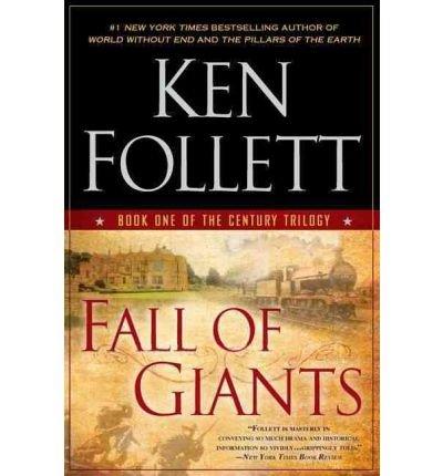 [ FALL OF GIANTS[ FALL OF GIANTS ] BY FOLLETT, KEN ( AUTHOR )AUG-30-2011 PAPERBACK ] Follett, Ken (AUTHOR ) Aug-30-2011 Paperback