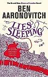 Lies Sleeping - The New Bestselling Rivers of London novel - Gollancz - 15/11/2018
