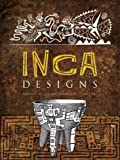 Inca Designs (Dover Pictorial Archive)