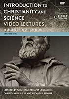 Introduction to Christianity and Science Video Lectures: 13 Lessons on the Critical Issues [DVD]