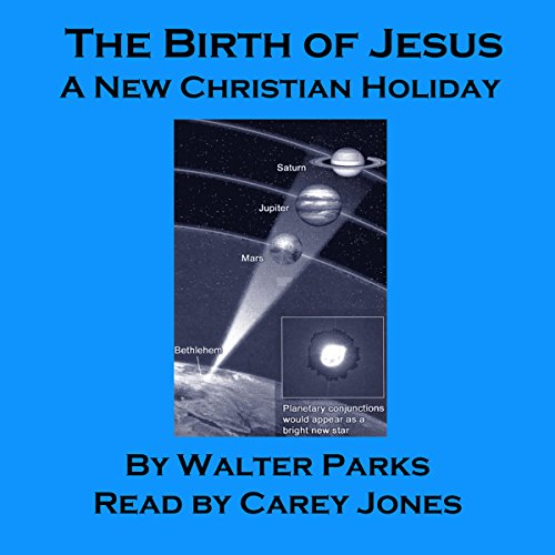 The Birth of Jesus: A New Christian Holiday  By  cover art