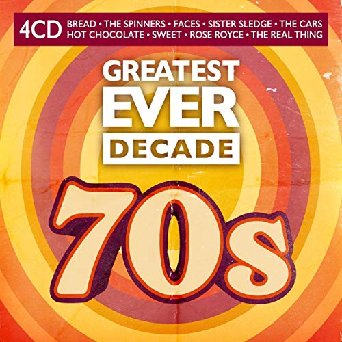 Greatest Ever Decade: The Seventies
