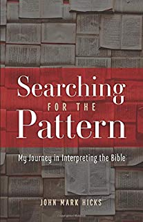 Searching for the Pattern: My Journey in Interpreting the Bible