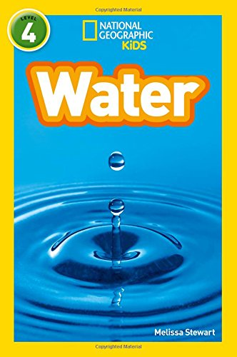 Water: Level 4 (National Geographic Readers)