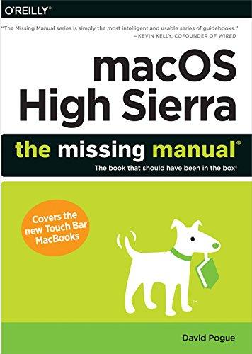 MacOS High Sierra: The Missing Manual