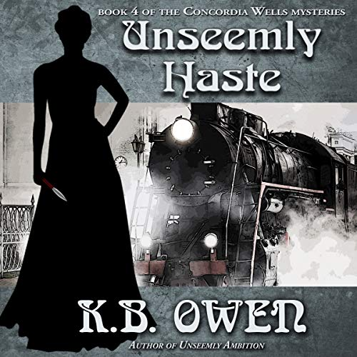 Unseemly Haste audiobook cover art