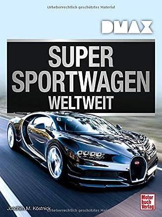 DAX Supersportwagen weltweit by Joachim M. Köstnick