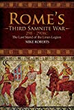Rome's Third Samnite War, 298–290 BC: The Last Stand of the Linen Legion