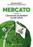 Mercato - L'économie du football au 21ème siècle
