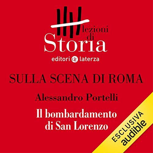 Sulla scena di Roma - Il bombardamento di San Lorenzo copertina